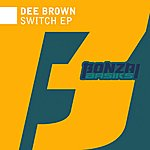 Dee Brown Switch Ep