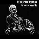 Astor Piazzolla Moderato Mistico