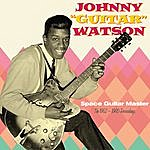 Johnny 'Guitar' Watson Space Guitar Master. The 1952-1960 Recordings