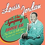 Louis Jordan Route 66. The Rock & Roll Years. The 1956-1957 Mercury Sides