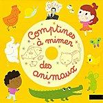 Rémi Guichard Comptines À Mimer Des Animaux