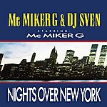 MC Miker G Nights Over New York