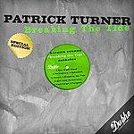Patrick Turner Breaking The Tide