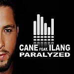 Cane Paralyzed (Featuring Ilang)
