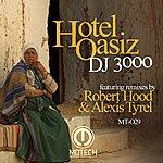 DJ 3000 Hotel Oasiz