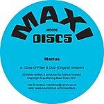 Marius Glow Of Filter & Dub