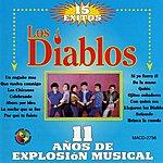Los Diablos 15 Exitos, 11 Anos De Explosion Musical