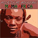 Miriam Makeba Mama Africa (42 Original Tracks - Remastered)