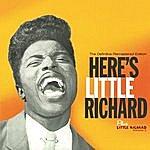 Little Richard Here's Little Richard + Little Richard Volume 2. The Definitive Remastered Edition (Bonus Track Version)