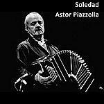 Astor Piazzolla Soledad