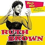 Ruth Brown Rock & Roll + Miss Rhythm (Bonus Track Version)
