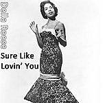 Della Reese Sure Like Lovin' You