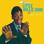 Little Willie John Mister Little Willie John & Talk To Me (Bonus Track Version)