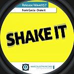 Frank Garcia Shake It