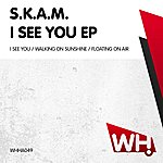Skam I See You Ep