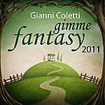 Gianni Coletti Gimme Fantasy 2011