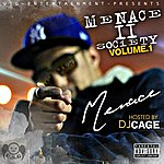 Menace Menace To Society, Vol. 1