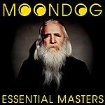 Moondog Essential Masters