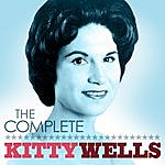 Kitty Wells The Complete Kitty Wells