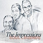 The Impressions The Impressions - Soul Legends