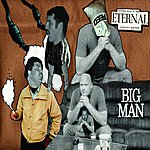 Big Man Another Hole In The Eternal Vegetable Mantrap