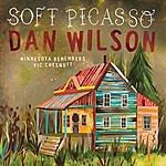 Dan Wilson Soft Picasso