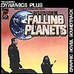 Dynamics Plus Falling Planets (Graphic Novel Soundtrack)