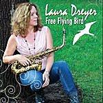 Laura Dreyer Free Flying Bird