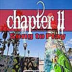 Chapter 11 Song To Play