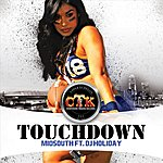 MidSouth Touchdown (Feat. Dj Holiday)