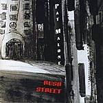 Pat Malone Rush Street