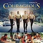 Building 429 Courageous Original Motion Picture Soundtrack
