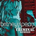 Britney Spears Criminal (Remixes)