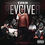 T-Pain rEVOLVEr (Deluxe Version) (Parental Advisory)