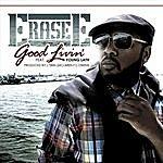 ERASE E Good Livin' (Feat. Young Lath & L'erin Owens)