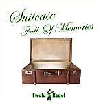 Ewald Kegel Suitcase Full Of Memories