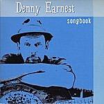 Denny Earnest Earnest Songbook