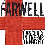 Farwell Cancer's In The Air Tonight