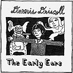 Dennis Driscoll The Early Ears
