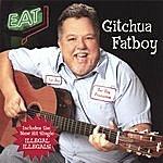 Fatboy Gitchuafatboy