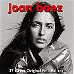 Joan Baez Essential - 37 Great Original Folk Ballads