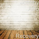 Johnny Afro Recovery