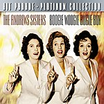 The Andrews Sisters Hit Parade Platinum Collection The Andrew Sisters