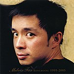 Melvyn Tan Songbook: 1995-2005