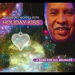 Zigaboo Modeliste Holiday Kiss *a Song For Holidays*