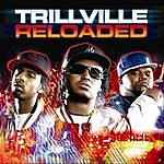 Trillville Reloaded Deluxe