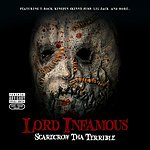 Lord Infamous Scarecrow Tha Terrible