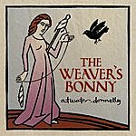Atwater-Donnelly The Weaver's Bonny