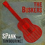 Buskers Spank That Tambourine!