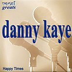 Danny Kaye Vocal Greats - Danny Kaye - Happy Times